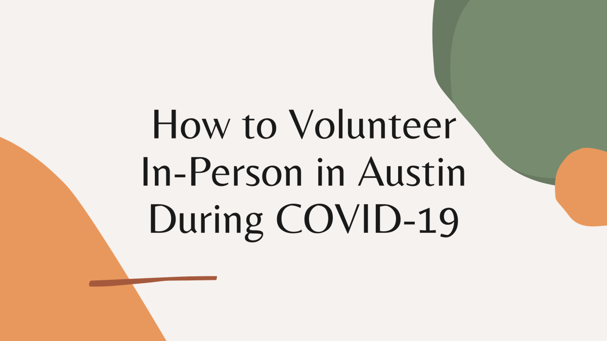 How to Volunteer In-Person in Austin During COVID-19