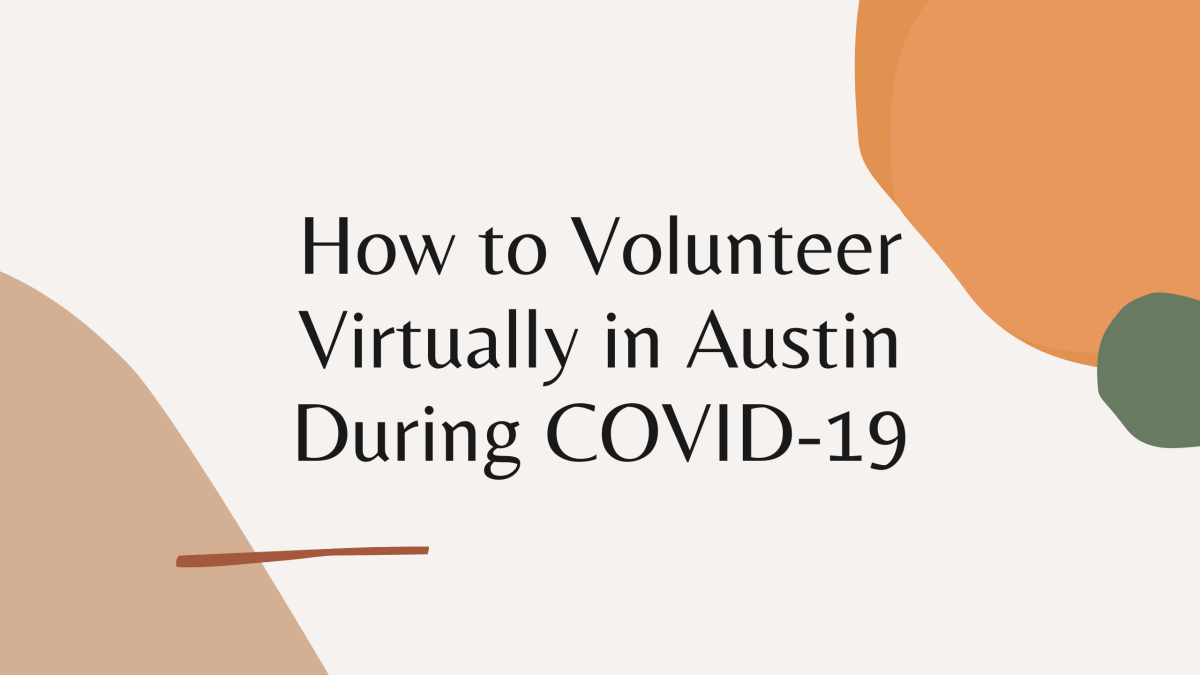 How to Volunteer Virtually in Austin During COVID-19