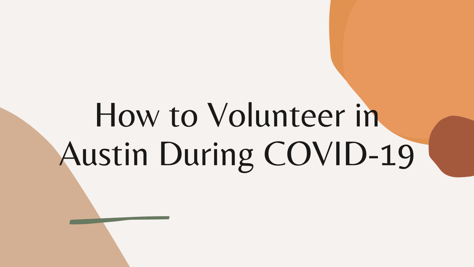 How to Volunteer in Austin During COVID-19